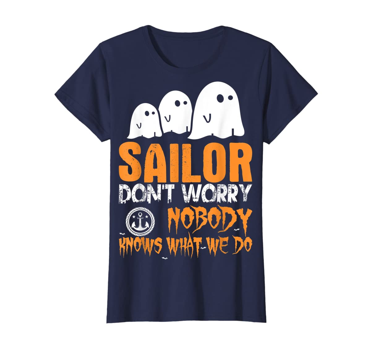 Sailor Nobody Knows What We Do Halloween T-Shirt-Women's T-Shirt-Navy