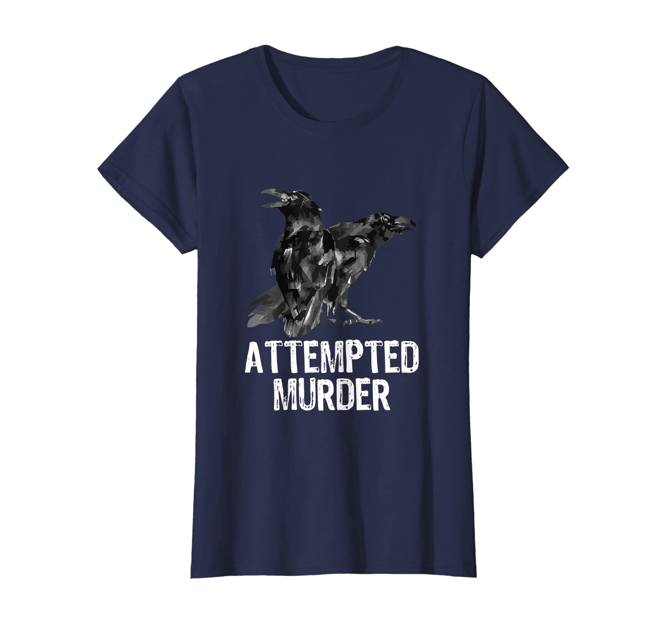Amazoncom Attempted Murder Crows Ravens Funny Crow Shirt Birds