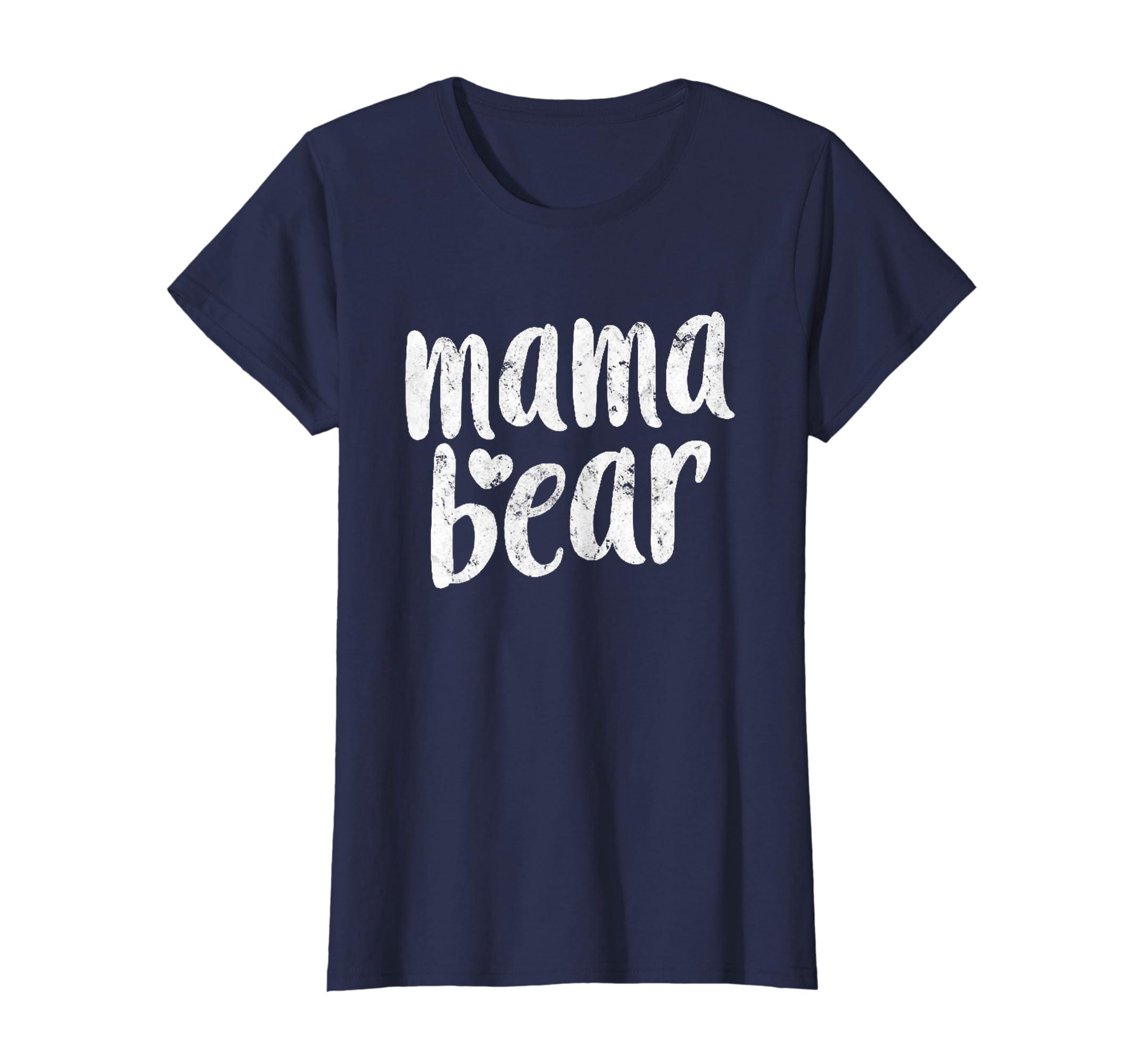 b2aef812 Amazon.com: Mama bear T-Shirt: Clothing