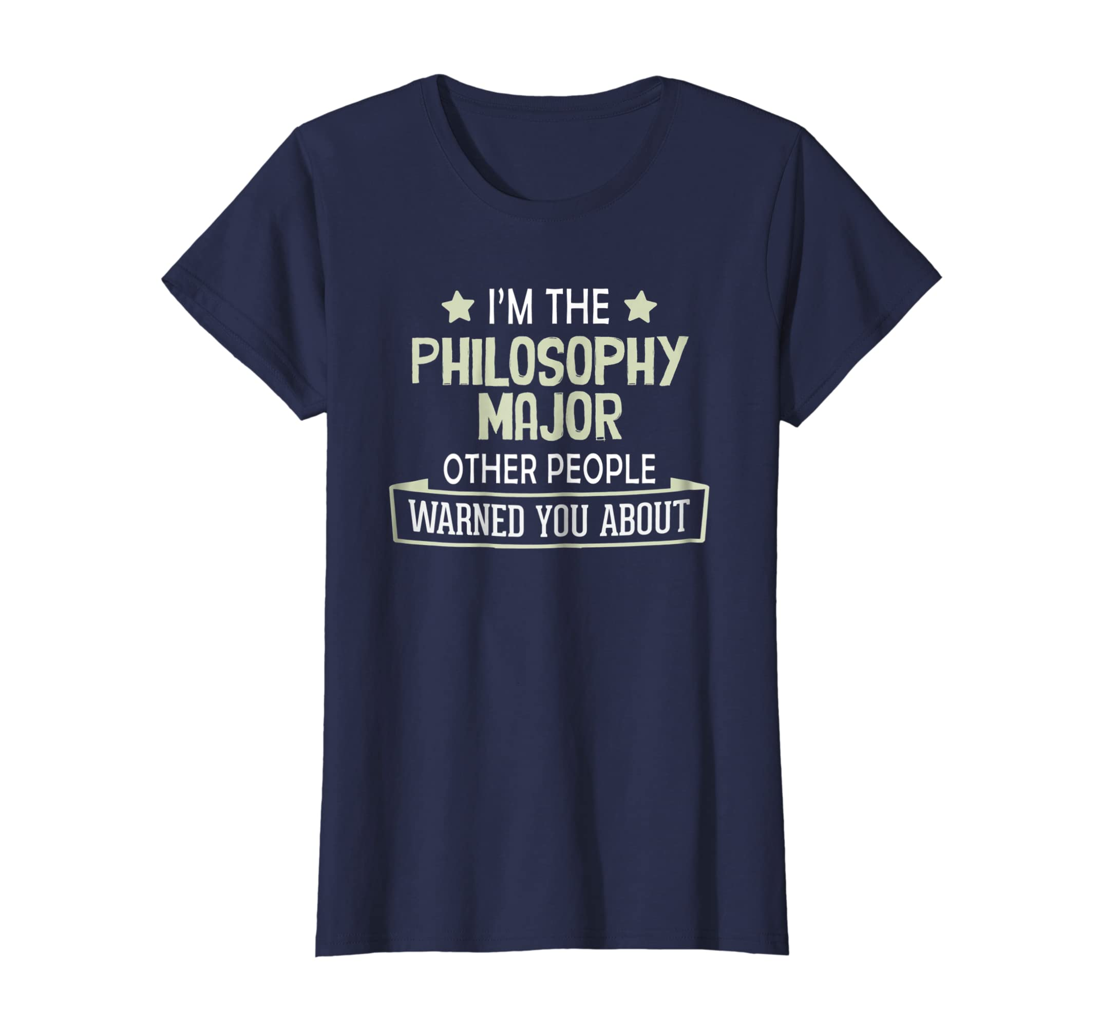 9bd9ffa8 Amazon.com: Philosophy Major T-Shirt - Warned You About!: Clothing
