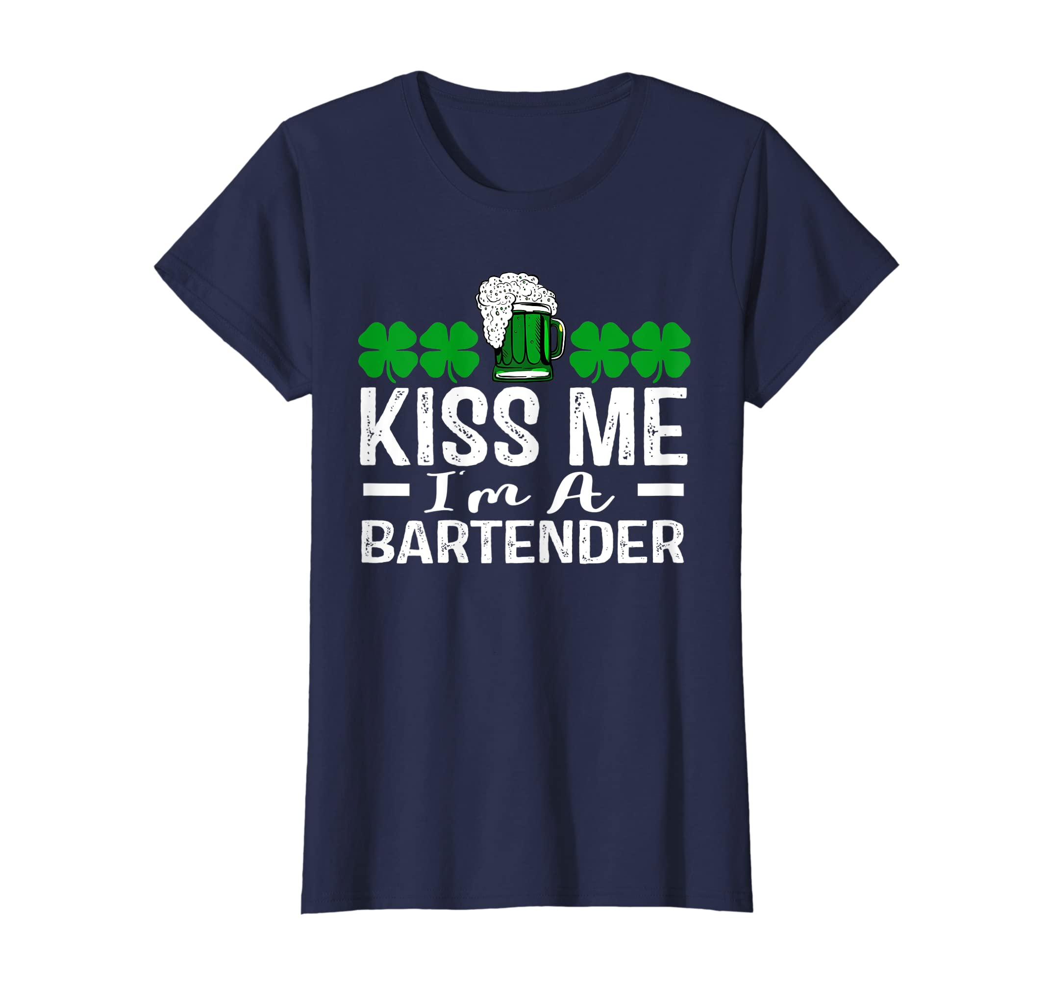 46e93e2d93 Amazon.com: Kiss Me I'm a Bartender St. Patrick's Day Funny Gift T-Shirt:  Clothing