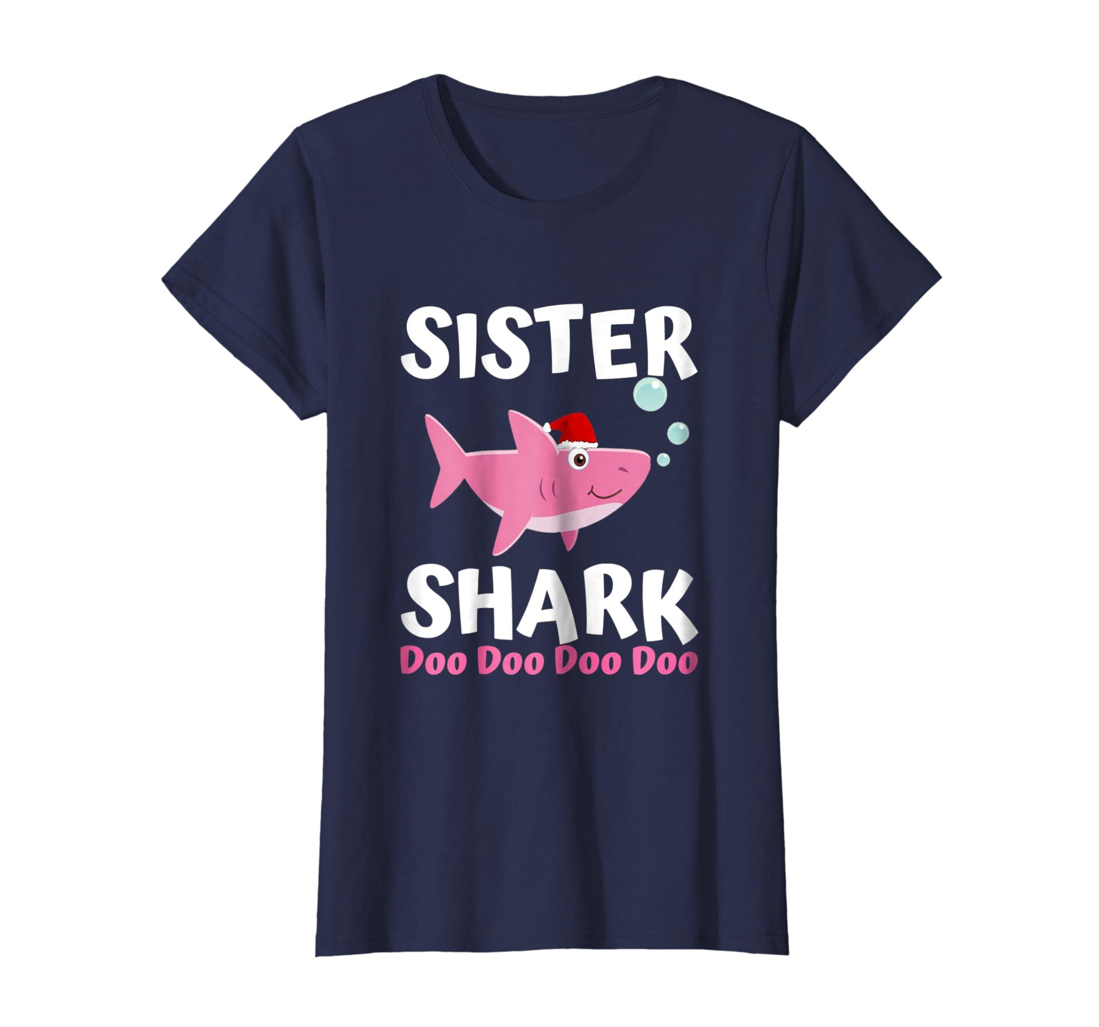 accce6b4 Amazon.com: Sister Shark Doo Doo Shirt Kids Toddler Christmas Baby Shark:  Clothing