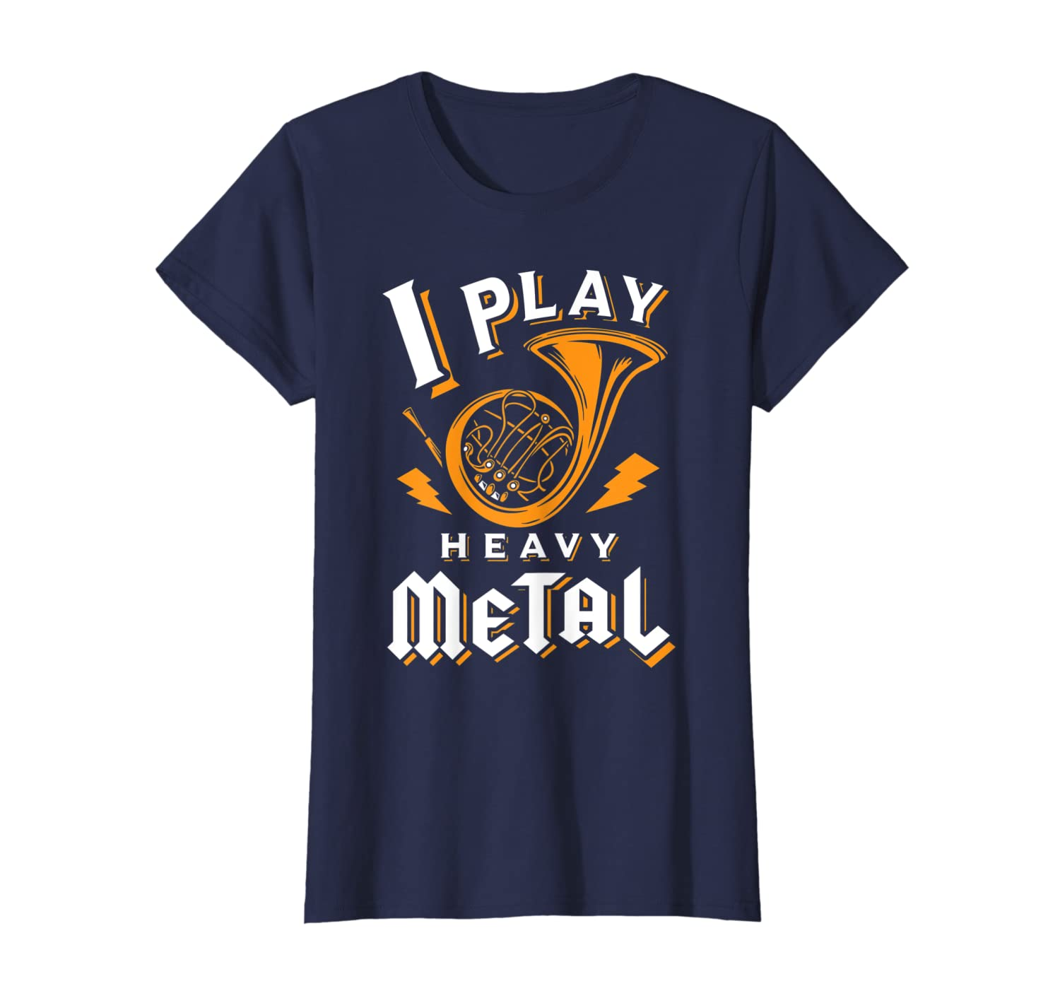 b3b74cf3 Amazon.com: Funny French Horn Shirt - I Play Heavy Metal: Clothing