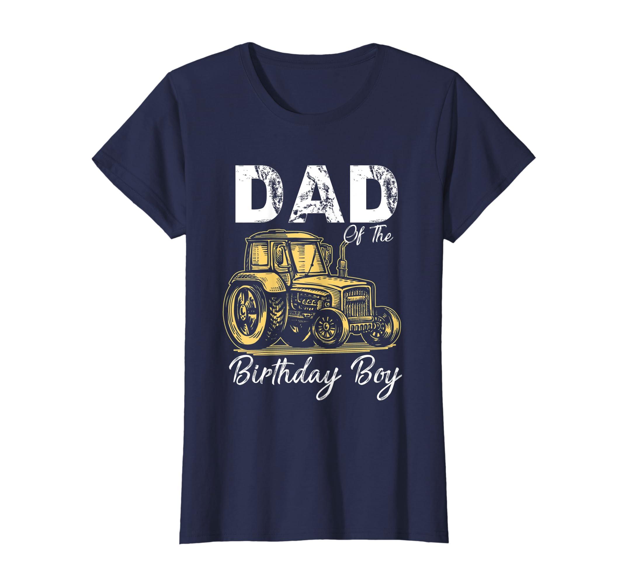 8384ebc27 Amazon.com: Dad Of The Birthday Boy Shirt Tractor Shirt Farm Party Tee:  Clothing