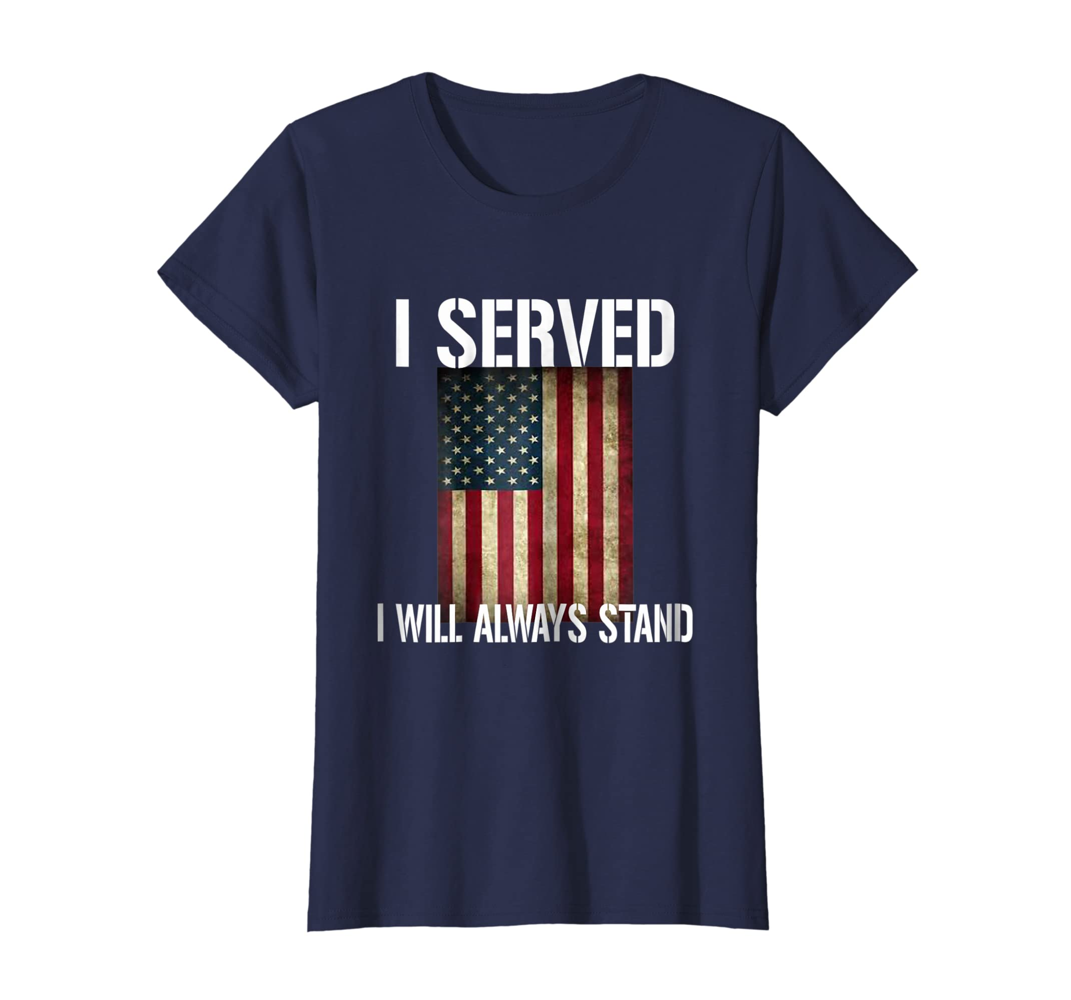 Amazon.com  I Served I Will Always Stand T-Shirt  Clothing 14ba7307cd48