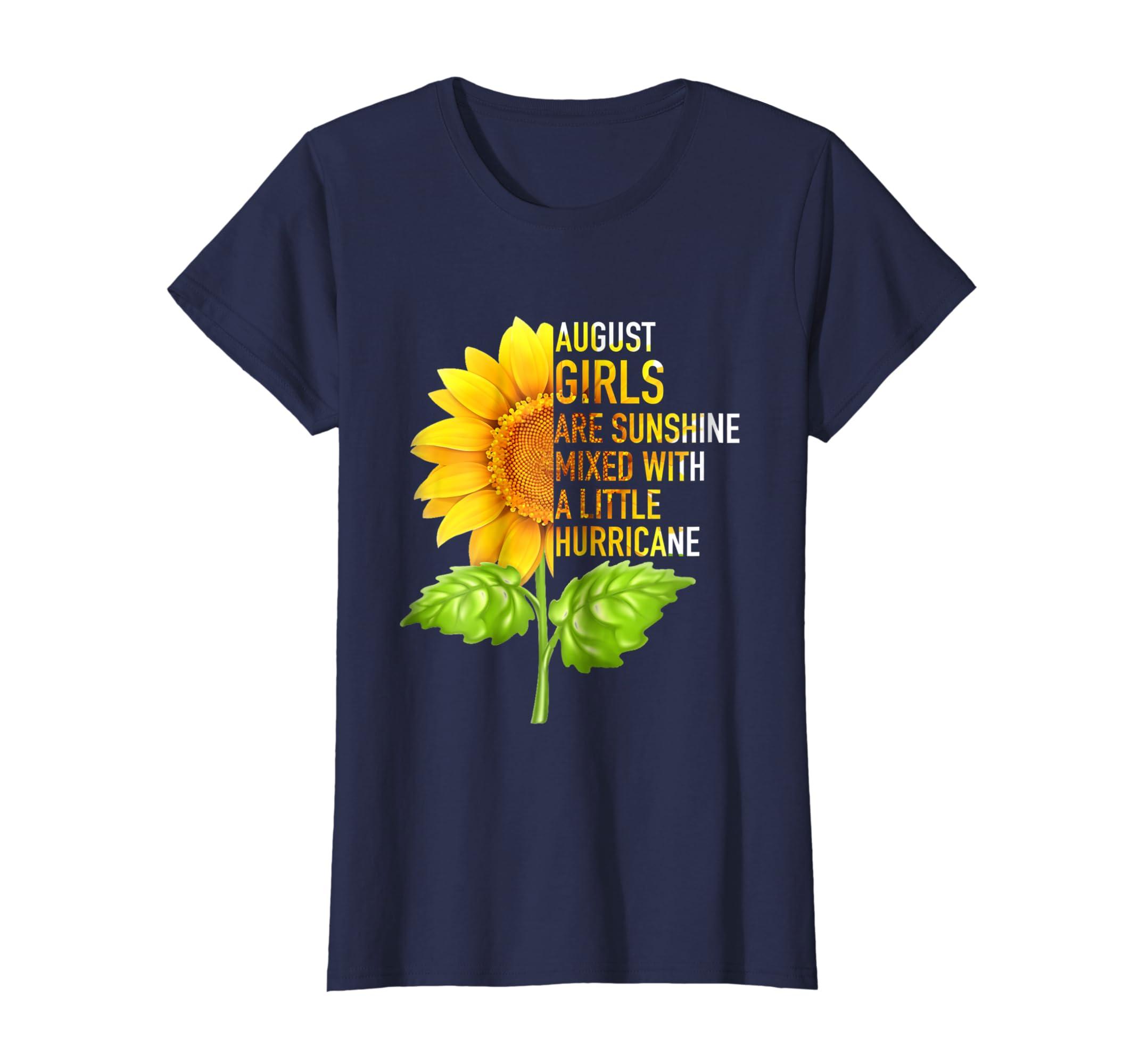 Amazon AUGUST GIRLS ARE SUNSHINE SUNFLOWER Birthday Shirt Clothing