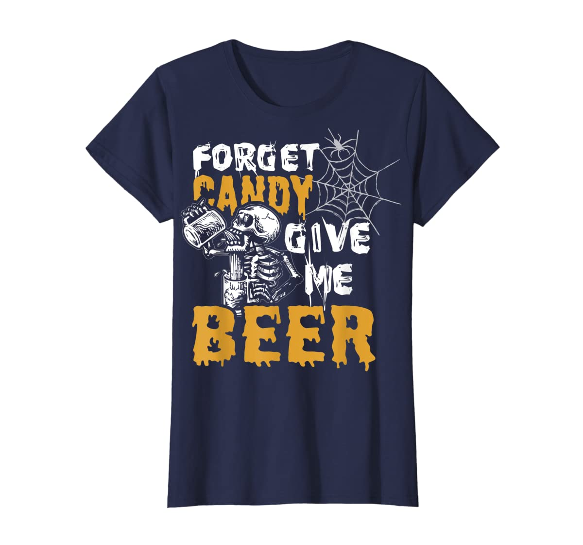 Forget Candy Give me Beer shirt Halloween Shirt gifts T-Shirt-Women's T-Shirt-Navy