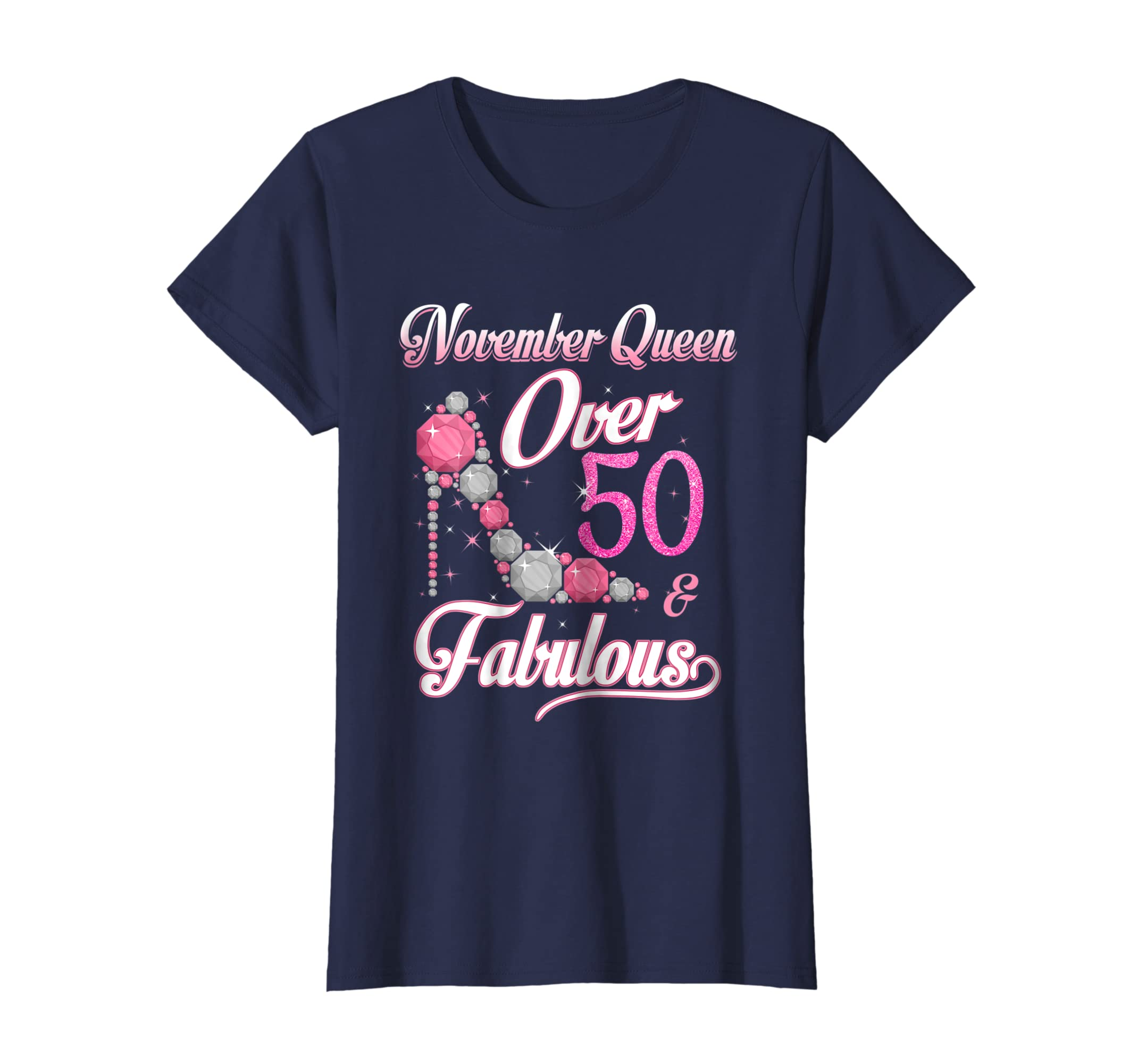 ... Womens Women November Queen Over 50   Fabulous T Shirt 50 Years  Old-Teechatpro ... 443e2e402