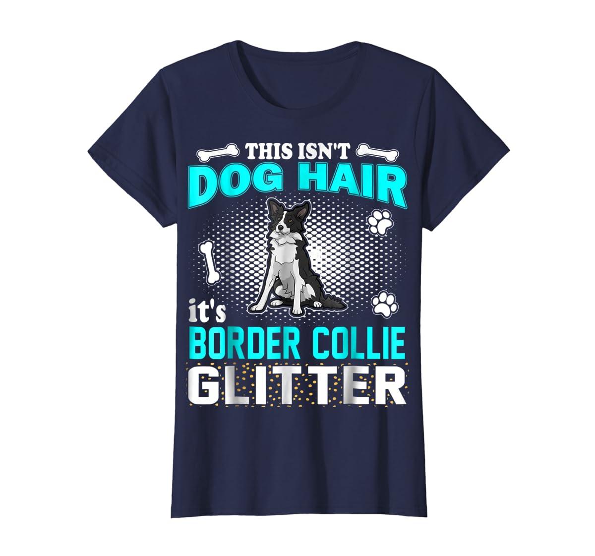 This Isn't Dog Hair It's Border Collie Glitter T-Shirt-Women's T-Shirt-Navy