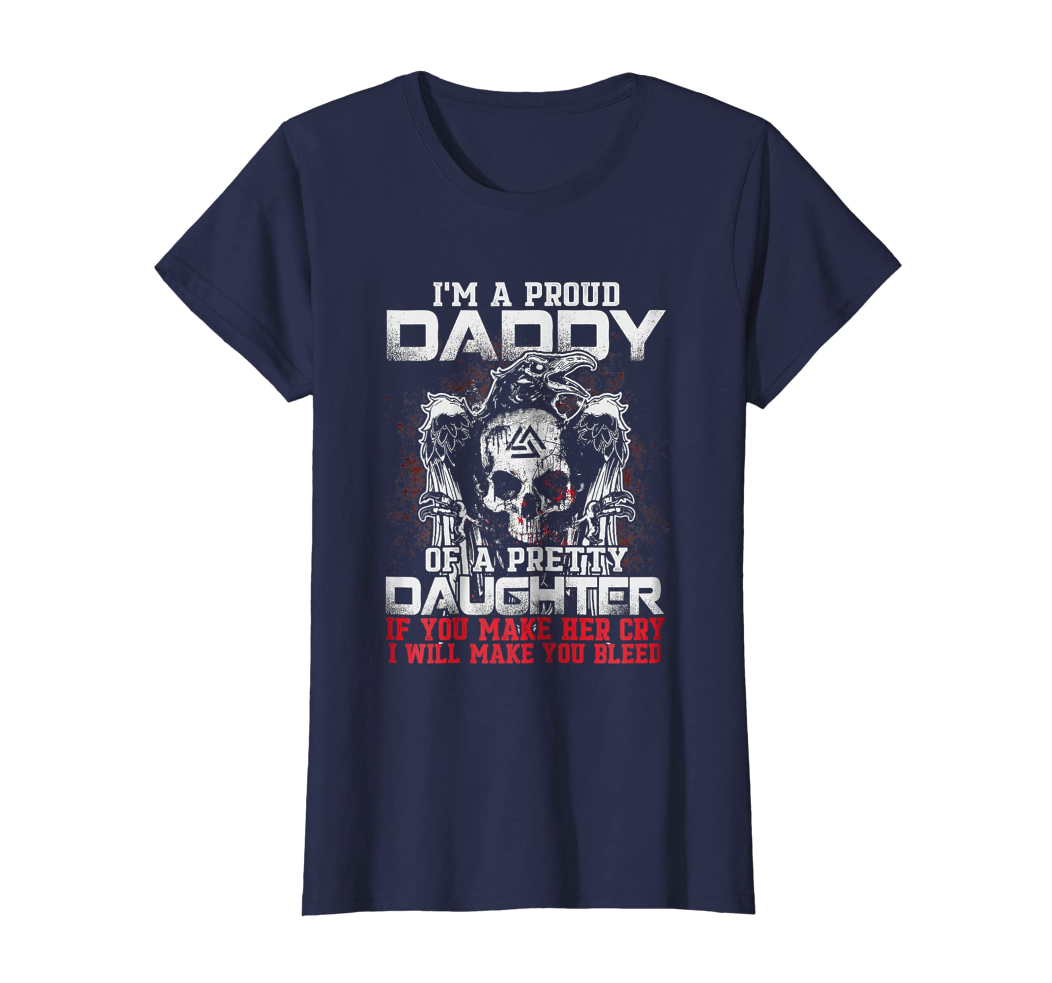 1002a8e3 Amazon.com: I'm proud daddy of a pretty daughter if you make her cry tee:  Clothing