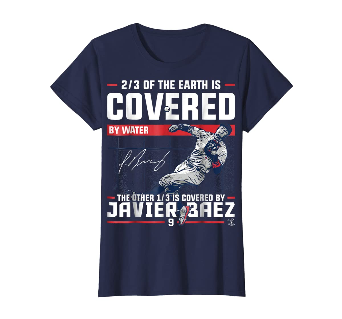 Javier Baez Covered By T-Shirt - Apparel-Women's T-Shirt-Navy