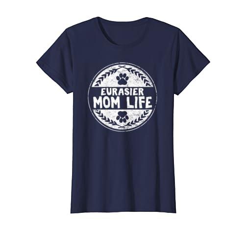 Womens Eurasier Mom Life T Shirt Perfect Birthday Gift Dog Moms