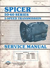 Spicer 50-60 Series 5-Speed Transmission Service Manual