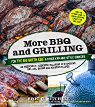 More BBQ and Grilling for the Big Green Egg and Other Kamado-Style Cookers: An Independent Cookbook Including New Smoking, Grilling, Baking and Roasting Recipes (English Edition)