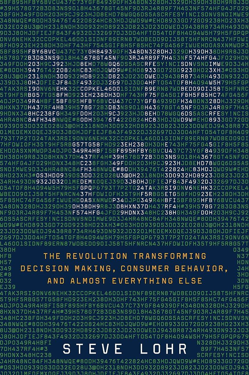 再生可能イヤホンあなたが良くなりますData-ism: The Revolution Transforming Decision Making, Consumer Behavior, and Almost Everything Else (English Edition)