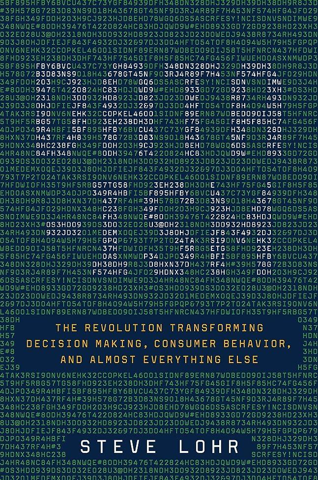ピアース差コンサートData-ism: The Revolution Transforming Decision Making, Consumer Behavior, and Almost Everything Else (English Edition)