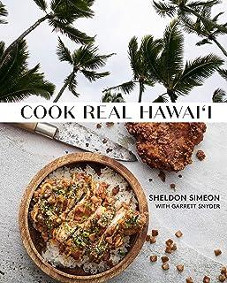 Cook Real Hawai'i: A Cookbook
