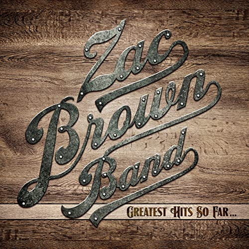 Greatest Hits So Far By Zac Brown Band On Amazon Music
