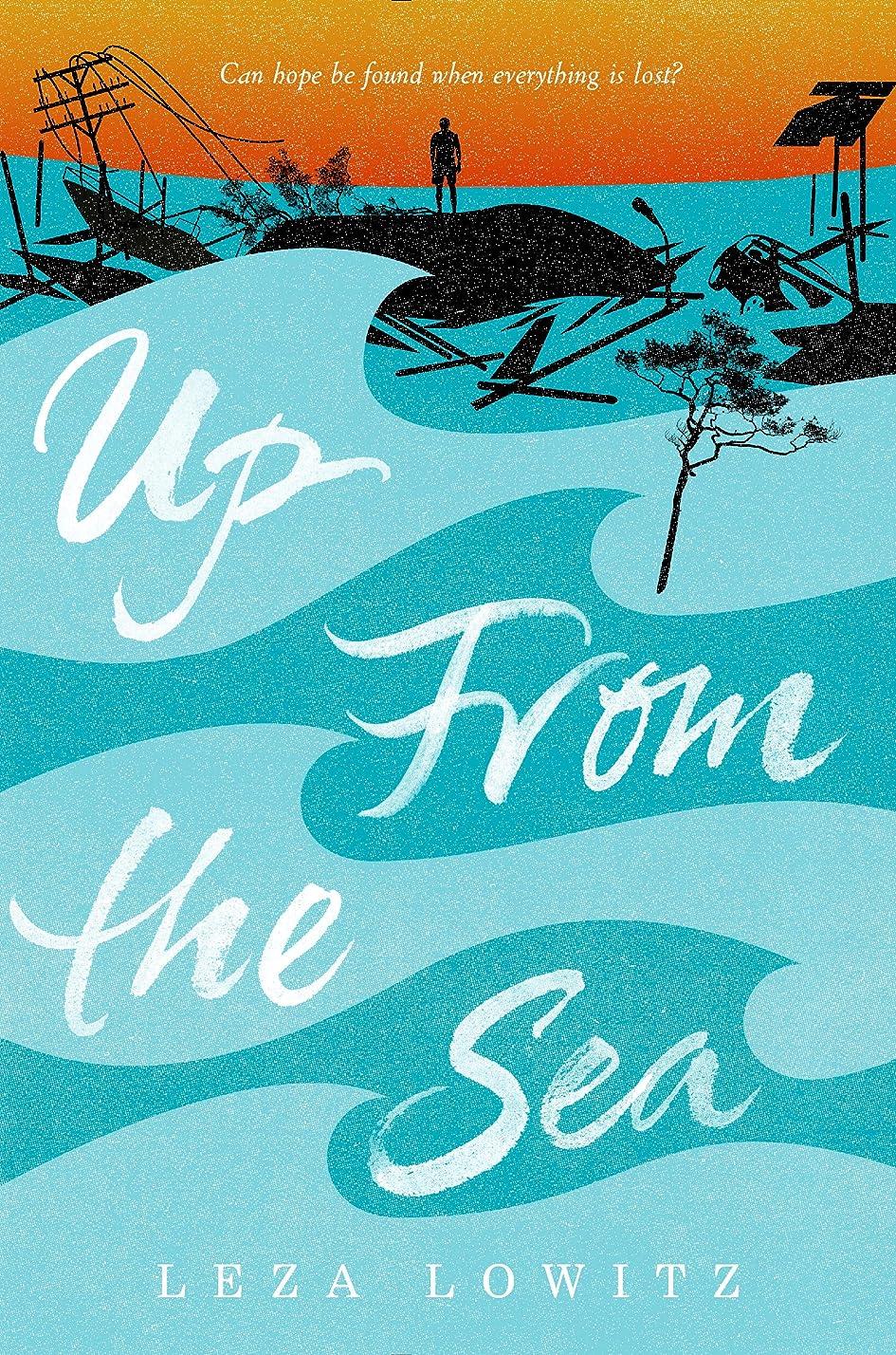 弱まるシャッター支払うUp From the Sea (English Edition)
