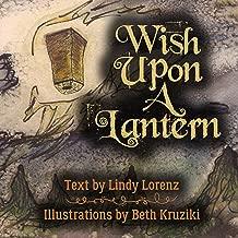 Wish Upon A Lantern