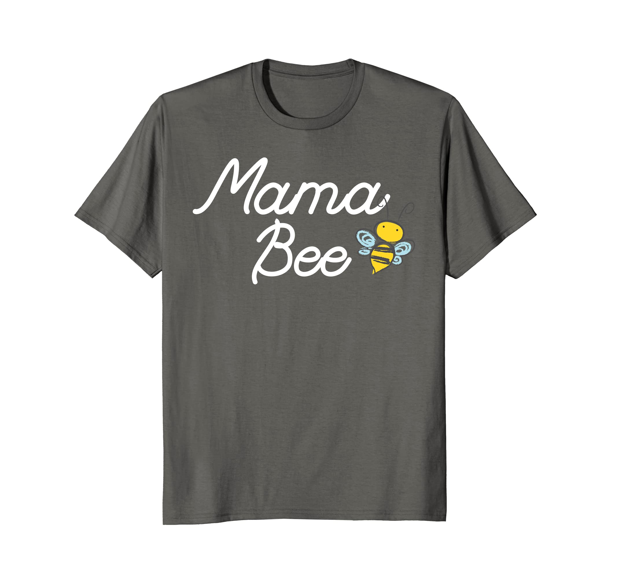 Mama Bee T-Shirt Cute Sassy Honey bee Mothers Day Gift Idea-TH