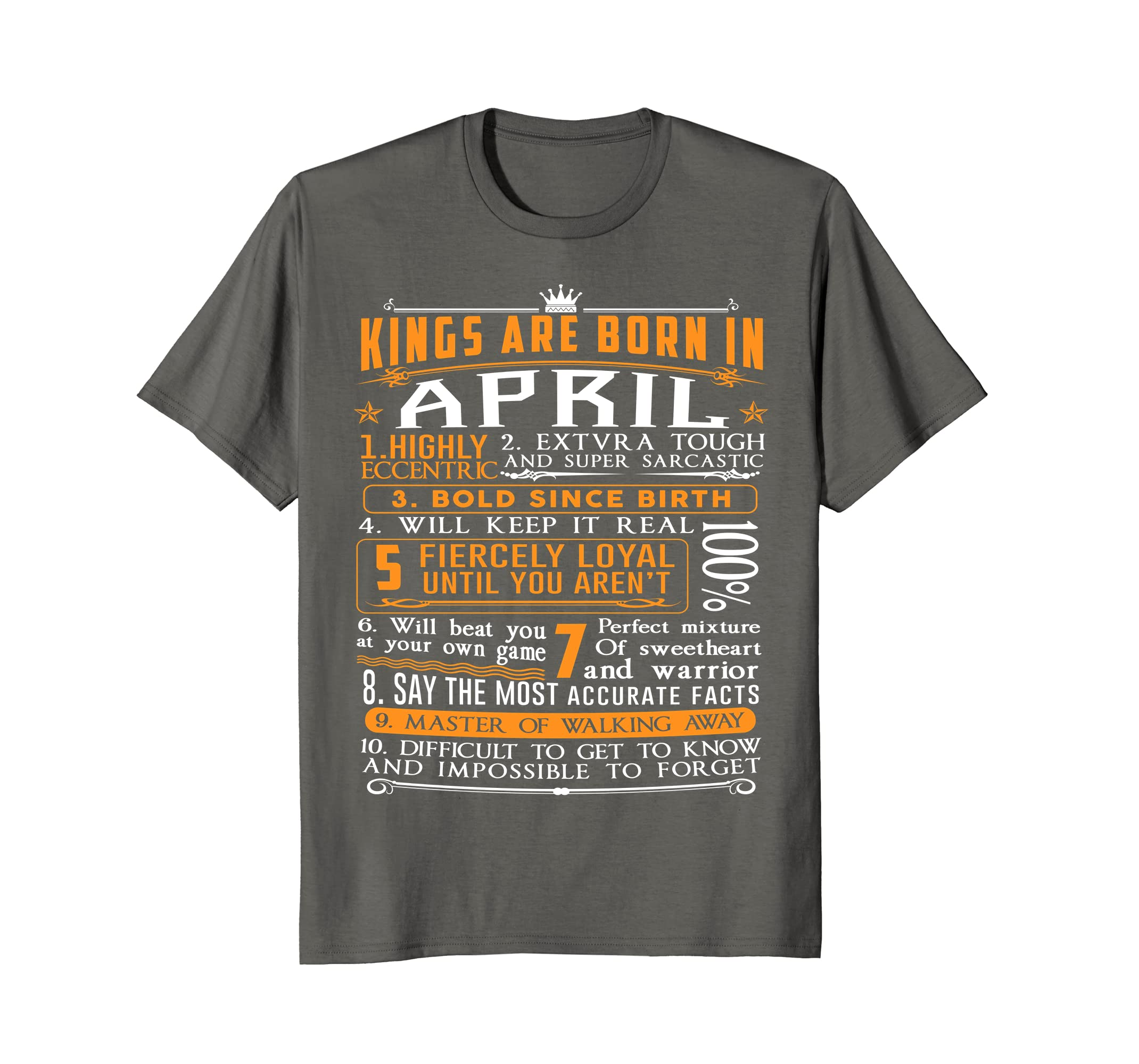 176b6432c Amazon.com: April Birthday Gifts - Kings are Born In April T-Shirt: Clothing