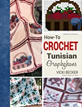 How-To Crochet Tunisian Graphghans (Graphghan Crochet Patterns Book 1)