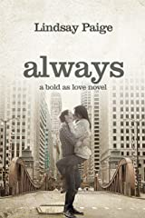 Always (Bold As Love Book 4) Kindle Edition