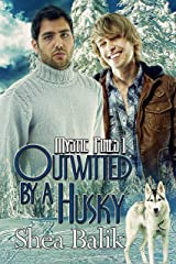 Outwitted by a Husky (Mystic Pines Book 1) Kindle Edition