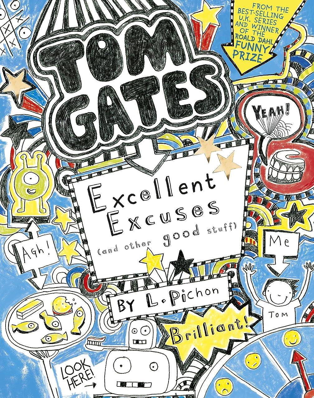 民間一月押し下げるTom Gates: Excellent Excuses (and Other Good Stuff) (English Edition)