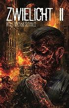 Zwielicht II (German Edition)