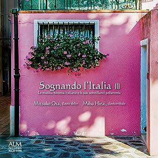 イタリアへの夢 III イタリア・バロック室内楽の光彩