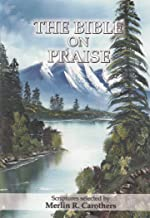 The Bible on Praise