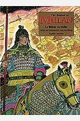 The Ballad of Mulan: La Balada de Mulán (Bilingual - Spanish and English) Kindle Edition