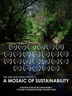 The Arcade Creek Project: A Mosaic of Sustainability