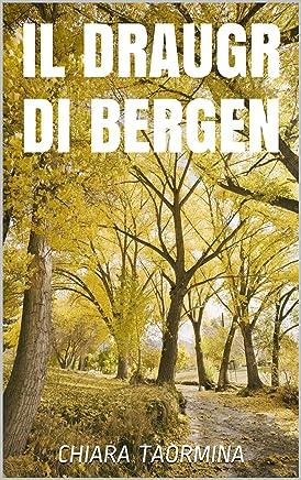Il draugr di Bergen: Chiara Taormina