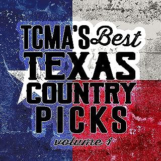 Tcma's Best Texas Country Picks Volume 1