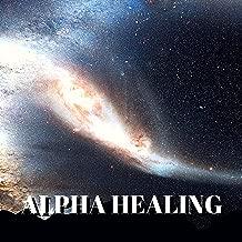 Alpha Healing - Binaural Meditation, Free Mind, Music for Brain Exercises
