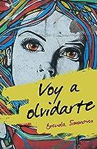 Voy a olvidarte (Volumen independiente) (Spanish Edition)