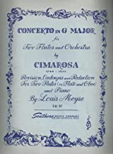 Domenico Cimarosa : Concerto in G Major for two Flutes and Orchestra - Revision, Cadenzas & Reduction for Two Flutes (or Flute & Oboe and Piano) by Louis Moyse