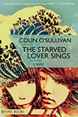 The Starved Lover Sings Kindle Edition