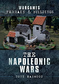 The Napoleonic Wars (Wargames Terrain and Buildings)