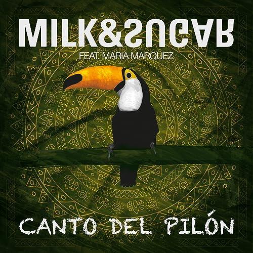 milk sugar canto del pilon original mix