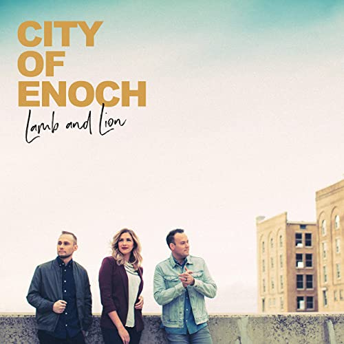City Of Enoch - Lamb and Lion 2019