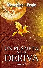 Un planeta a la deriva: El quinteto del tiempo 3 (Spanish Edition)