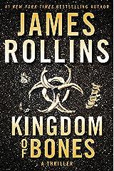 Kingdom of Bones: A Thriller (Sigma Force Novels Book 16) Kindle Edition