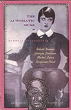 The Automatic Muse: Surrealist Novels (Atlas Anti-classics)