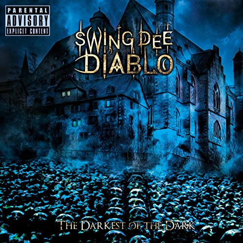 The Darkest of the Dark [Explicit]