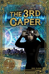 The 3rd Caper (The 13th Clock) Kindle Edition