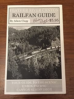 Feather River Canyon Railfan Guide